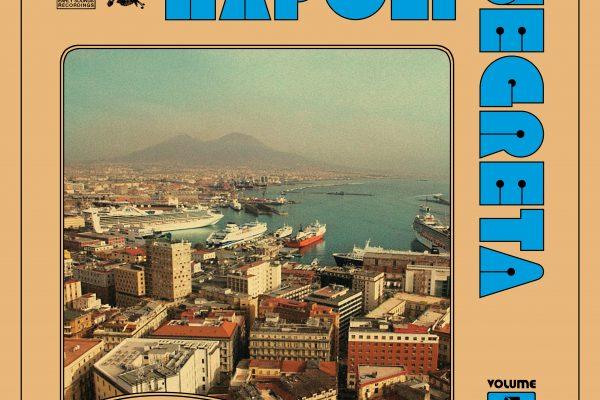 """NAPOLI SEGRETA VOL.1"" RARITA' DALLA SCENA DISCO FUNK NAPOLETANA '70/'80"