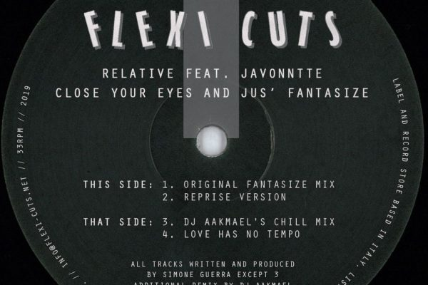 """RELATIVE """"CLOSE YOUR EYES AND JUS' FANTASIZE"""" FEAT. JAVONNTTE"""