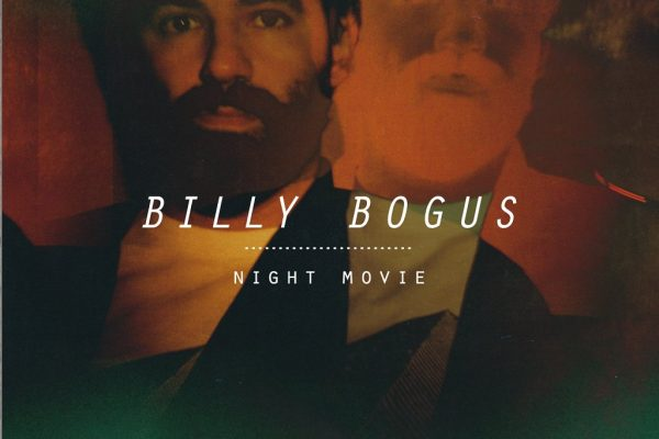 NIGHT MOVIE IN TOUR: BILLY BOGUS & LUKE HUNTER DAL VIVO TRA FESTIVAL E LABIRINTI