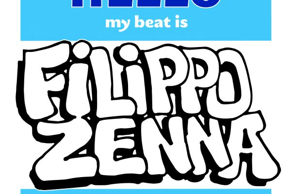 HELLO MY BEAT IS FILIPPO ZENNA – MIXTAPE FREE DL