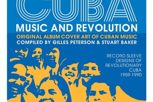 GILLES PETERSON E STUART BAKER: UN LIBRO CON LE MIGLIORI COVER ALBUM CUBANE DAL 1959