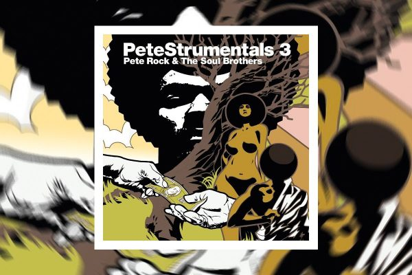 "PETE ROCK & THE SOUL BROTHERS PRESENTANO ""PETESTRUMENTALS 3"""
